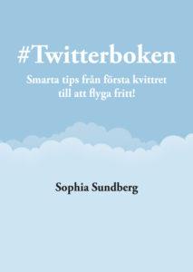 #Twitterboken av Sophia Sundberg - Tips om Twitter